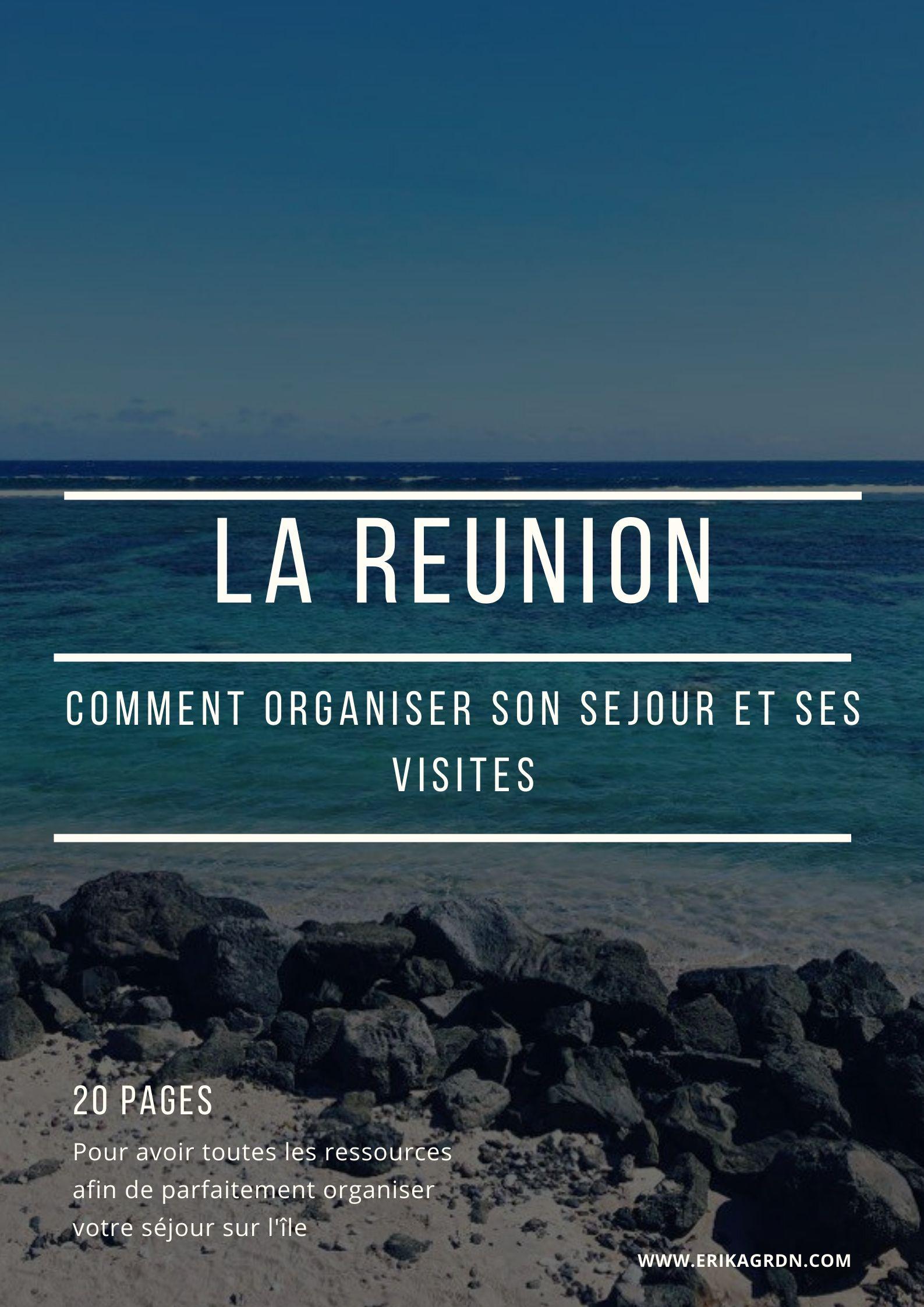 Que faire à La Réunion : organiser son voyage et ses visites