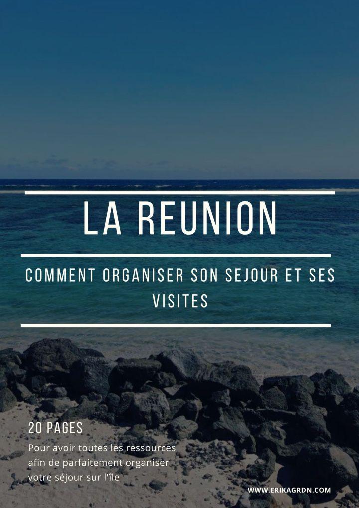 Que faire à La Réunion : organiser son voyage et sesvisites